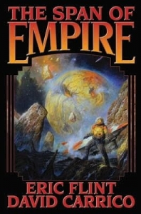 Cover art for the science fiction and fantasy novel Span of Empire by Eric Flint and David Carrico.