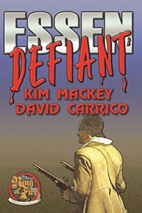Cover art for the alternate history novel Essen Defiant by David Carrico.