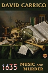 Cover art for 1635: Music and Murder by David Carrico.