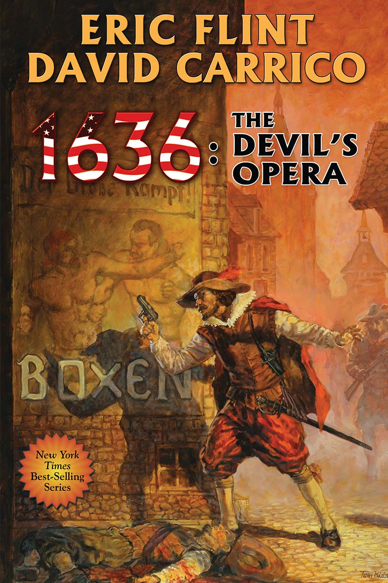 Cover of the alternate history novel 1636: The Devil's Opera by Eric Flint and David Carrico. Published 2013 by Baen Books.