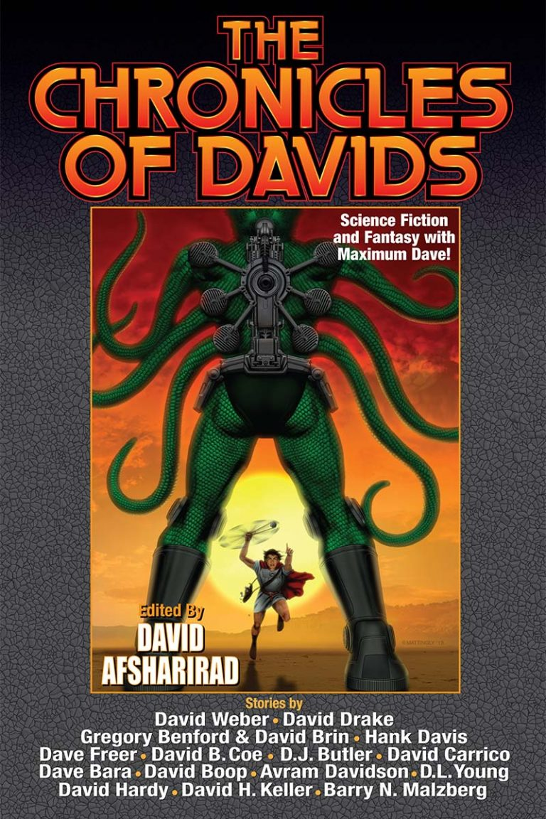 Cover image for the science fiction anthology The Chronicles of Davids, edited by David Afsharirad. Published 2019 by Baen Books.