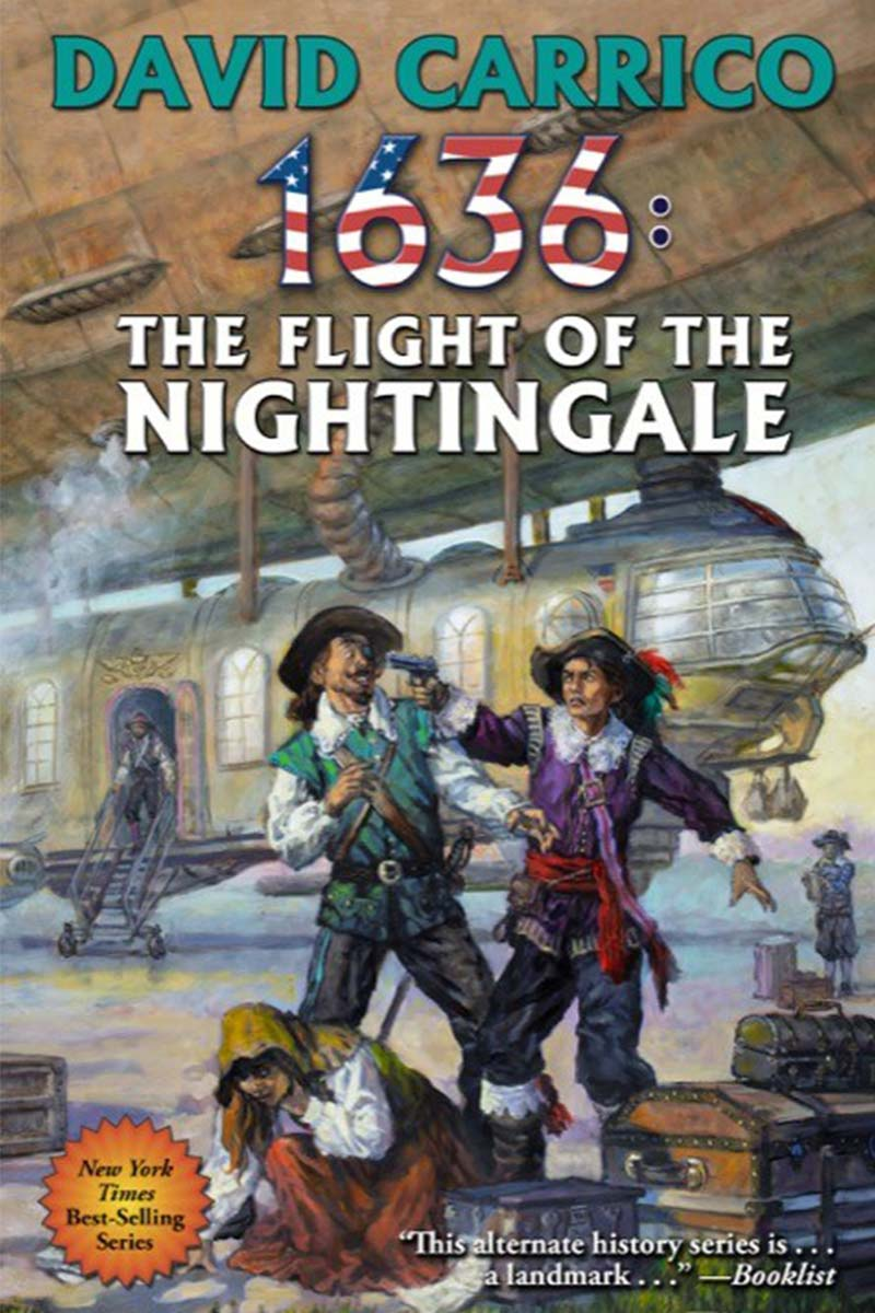 Cover of the alternate history novel 1636: The Flight of the Nightingale by David Carrico. Published 2019 by Eric Flint's Ring of Fire Press..