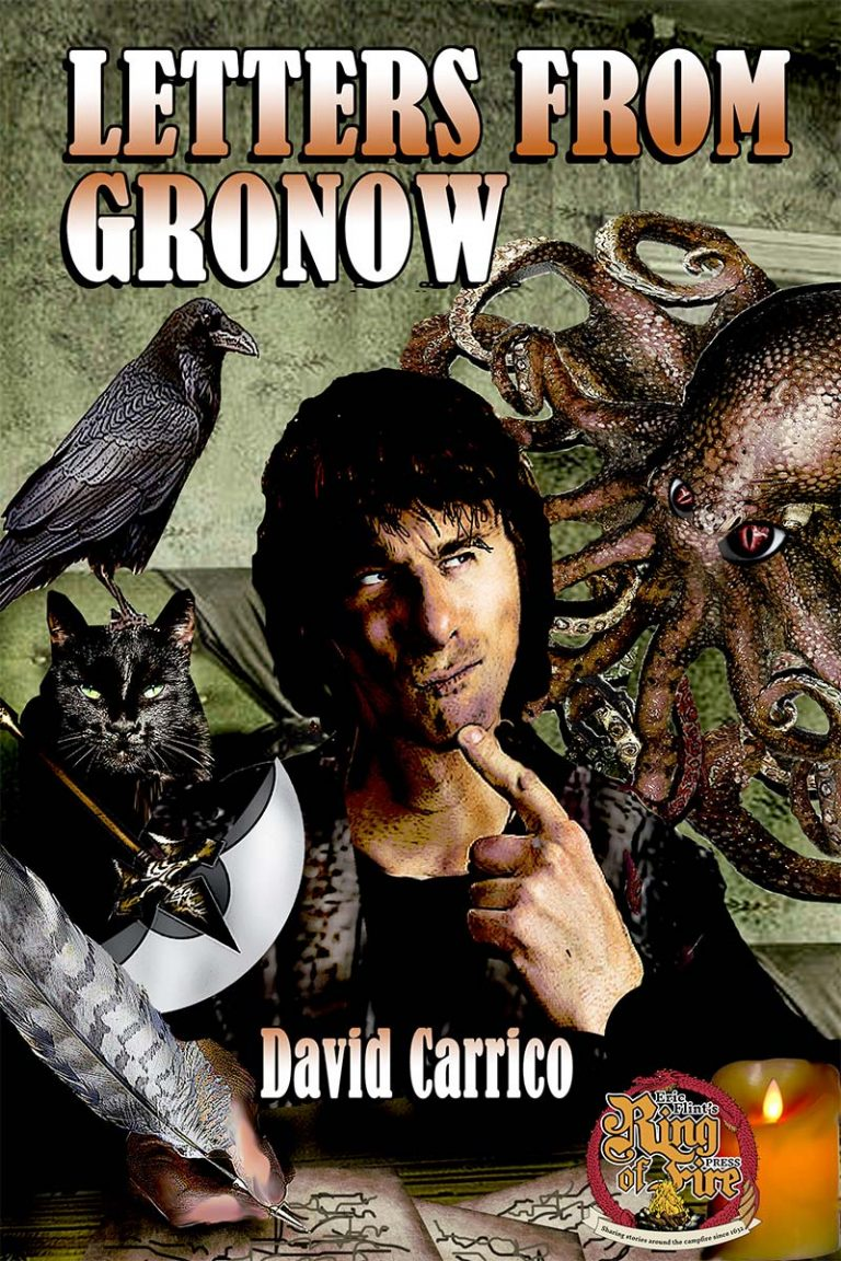 Cover of the alternate history novel Letters From Gronow by David Carrico, published 2018 by Eric Flint's Ring of Fire Press.